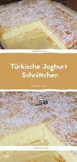 türkische joghurt schnittchen 1k rezepte