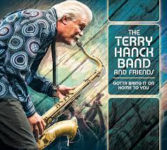 Terry Hanck Gotta Bring It Home To You Amazon Music