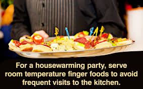 Food Ideas Thatll Be A Hit At Your Housewarming Party