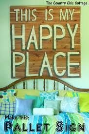 Make This Cedar Wood Pallet Sign I Love That There Is No Sawing Or Nailing