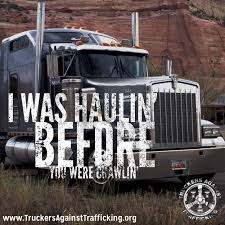 Graphics Class Proposal • TRUCKERS AGAINST TRAFFICKING Flatbed Trucking Quotes Semitrailer Truck Dimeions Truck Driving Jobs Team Or Solo Amen Papabear Trucker Life Memes Pinterest Semi Get The Best Quote With Freight Calculator Clockwork Express 100 Best Driver Fueloyal 2012 Winners Eau Claire Big Rig Show Request A Quote Ct Comcar Industries Inc Bobtail Insurance Lovely Tractor Trailer Augusta Companies Our Top 10 List Of Docroinfo For Owner Operators Landstar Ipdent Global Transportation Intertional Heavy Haul Sts