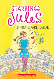 Halloween Picture Books For Third Graders by Starring Jules Third Grade Debut By Beth Ain Scholastic