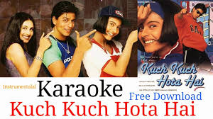 kuch kuch hota hai karaoke instrumental version srk