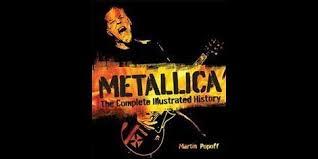Metallica Complete Illustrated History Martin Popoff Book Cover