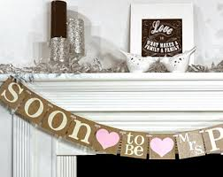 Rustic Bridal Shower Decoration Banner Soon To Be Mrs