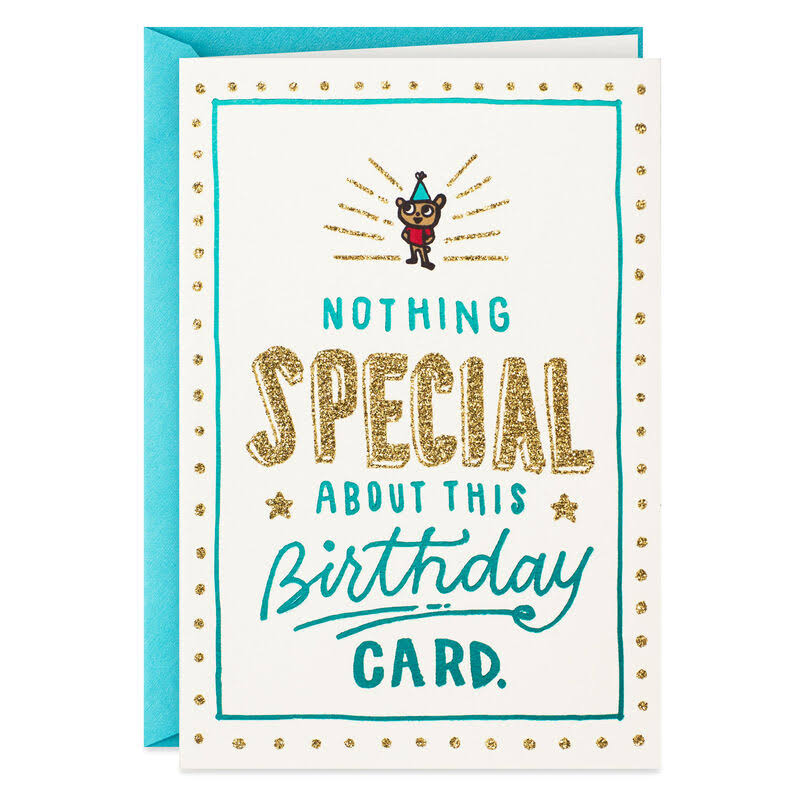 Nothing Special Birthday Card