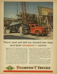 100 Diamond T Trucks Steel Skill Sweated Into Ships Rucks Ad 1945 Higgins