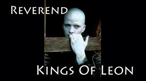 Kings Of Leon Reverend En Español I Ingles Lyrics - YouTube