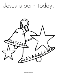 Jesus Is Born Today Coloring Page