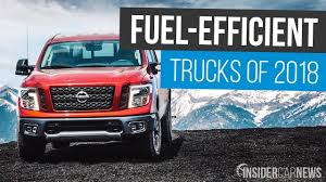 100 Mpg For Trucks Most FuelEfficient Of 2018 Best MPG