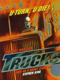 Trucks - Movie Reviews And Movie Ratings | TV Guide Trucks Constant Readers Trucks Stephen King P Tderacom Skrckfilm Tw Dvd Skrck Stephen King Buch Gebraucht Kaufen A02fyrop01zzs Peterbilt Tanker From Movie Duel On Farm Near Lincolnton Movie Reviews And Ratings Tv Guide Green Goblin Truck 1 By Nathancook0927 Deviantart Insuktr Dbadk Kb Og Salg Af Nyt Brugt Maximum Ordrive 1986 Hror Project Custom One Source Load Announce Expansion Into Sedalia Rules In Bangor Maine A Tour Through Country