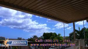 Equinox Hawaii Louvered Roof - YouTube Retractable Awnings Choosing A Canopy Track Single Multi Cable Or Roll 475 Hawaii 2 Bedroom Family Home For Sale Average 410775 Mn Minnesota Nd North Dakota Sd South Ia Life Windows Awning Blinds Coverings Tropical Js Residential And Commercial 15 Motorized Xl With Woven Acrylic Fabric Best Images Collections Gadget Mac
