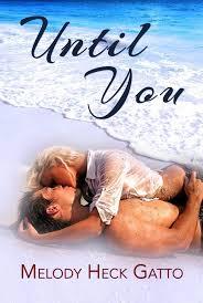 The Renegades Series Prequel Until You SummerRomance BeachRomance TakingChances