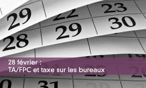 taxe bureaux l essentiel des déclarations à produire avant le 1er mars 2018