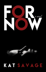 For Now By Kat Savage