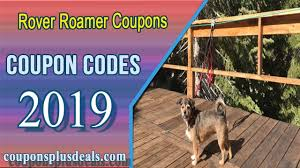 Rover Roamer Coupons Coupon 2019 Save An Extra 25% | Crystal Hearts  Cosmetics Promo Codes 2019 Coupon Codes General Oz Volvo Forums Planet Box Coupon Free Shipping Uw Dominos Deals Rover Code Best Buy Memorial Day Hours Ginault Ocean 185066 Watches How To Use A Promo Code Ginault Caliber 7275 Used Land Freelander 2 Cars For Sale Jset Parking Yvr Promotion Martins Chips Chartt Wip Men Winter Jackets Belmont Jacket Blackforest