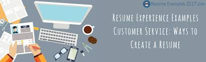 Resume Examples Customer Service 2017