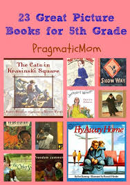 Halloween Picture Books For Third Graders by 23 Great Picture Books For 5th Grade Pragmaticmom