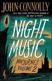 Night Music Nocturnes Volume 2 John Connolly 9781501118364 Amazon Books
