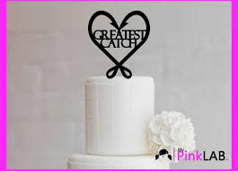Cake Decor Rustic Wedding Topper Fishing Greatest Catch Custom Toppers