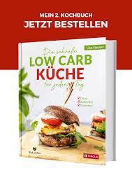 2 kochbuch die schnelle low carb küche für jeden tag