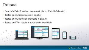 Sencha Kitchen Sink 65 by Senchacon 2016 How Sencha Test Helps Automate Functional Testing Of U2026