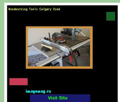 woodworking machine services ltd calgary 100749 the best image