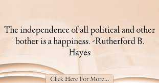 Rutherford B Hayes Quotes About Happiness