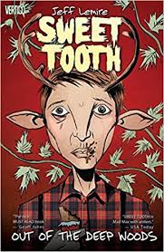 Sweet Tooth Vol 1 Out Of The Deep Woods Jeff Lemire 9781401226961 Amazon Books