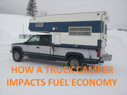 How A Truck Camper Impacts Fuel Economy - YouTube Top 15 Most Fuelefficient 2016 Trucks 5 Fuel Efficient Pickup Grheadsorg The Best Suv Vans And For Long Commutes Angies List Pickup Around The World Top Five Pickup Trucks With Best Fuel Economy Driving Gas Mileage Economy Toprated 2018 Edmunds Midsize Or Fullsize Which Is What Is Hot Shot Trucking Are Requirements Salary Fr8star Small Truck Rent Mpg Check More At Http Business Loans Trucking Companies