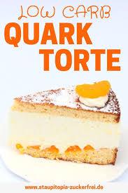 low carb quark torte staupitopia zuckerfrei