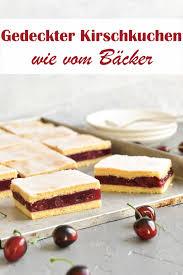 gedeckter kirschkuchen wie vom bäcker mix dich glücklich