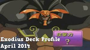 Best Exodius The Ultimate Forbidden Lord Deck by Yugioh Exodius Deck Profile April 2014 Youtube