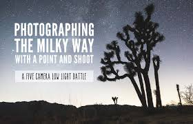 Photographing The Milky Way With A Point And Shoot Five Camera Low Light Battle