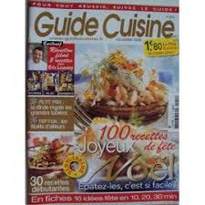 guide cuisine recettes guide cuisine n 210 100 recettes de fêtes 30 pour débutantes