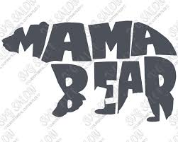 Mama Bear Custom DIY Iron On Vinyl Shirt Decal Cutting File In SVG EPS