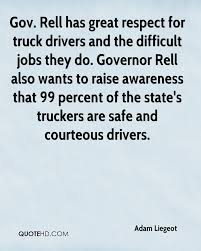 Adam Liegeot Quotes   QuoteHD Supervisors Truck Drivers And Job Opportunity 2018 Jobs Tow Infographic Trucking Insurance Usa Driving Resume Examples Beautiful Government Rumes Grants For School Gezginturknet How Do I Get A Cdl Step By Itructions Roehljobs Cdl Cover Letter Selolinkco Center Global Policy Solutions Stick Shift Autonomous Vehicles 75tonne Trucks What Are The Quirements Commercial Motor Governmentcongress Powers Storyboard Hhnelson New Federal Sample Unique Template Funding Apex Traing Services