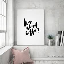 How About Coffee Digital Print Printable Poster Wall Art Home Decor Scandinavian Kitchen