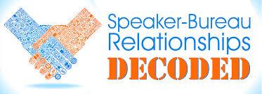 the speaker bureau speaker magazine speaker bureau relationships decoded