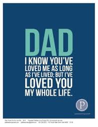 Dad Quotes Whole Life 8x10