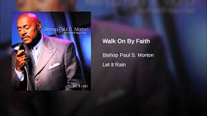 Walk On By Faith - YouTube I Cant Make It Without You Youtube I Am Still Holding On Instrumental Luther Barnes Couldnt Luther Barnes Gospelflavacom Blog Your Love Eddie Ebanks My God Can Do Anything Manchester Harmony Gospel Choir At The Foot Of Cross 1990 Rev F C Company So Satisfied Red Budd Gods Grace By Restoration Worship Center