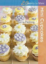 Twenty To Make Mini Cupcakes English Edition Von Fleming Lorna
