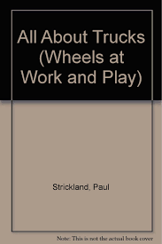 100 Work And Play Trucks All About Wheels At And Paul Strickland