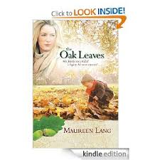 Free Book Download The Oak Leaves By Maureen Lang