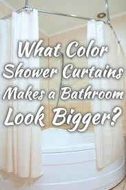Shower Curtain Ideas For Small Bathrooms What Color Shower Curtain Makes A Bathroom Look Bigger