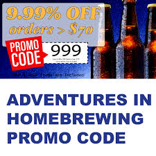 Adventures In Homebrewing Promotion – Save 9.99% On Your ...