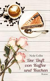 der duft kaffee und kuchen duftserie 1 german edition