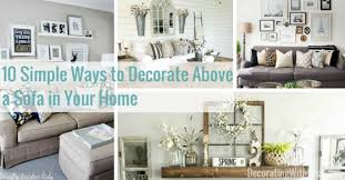 10 Simple Ways To Decorate Above A Sofa In Your Home