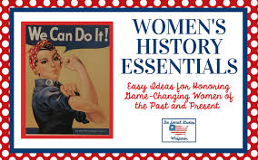Ideas For Teaching Womens History Essentials All Year