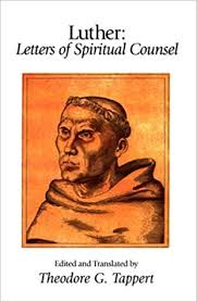 Luther Letters Of Spiritual Counsel Library Christian Classics Martin Theodore G Tappert 9781573830928 Amazon Books